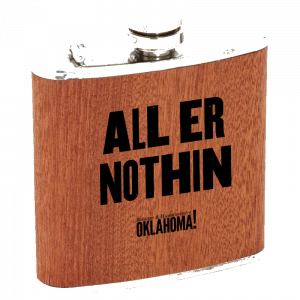Oklahoma Nothin Flask